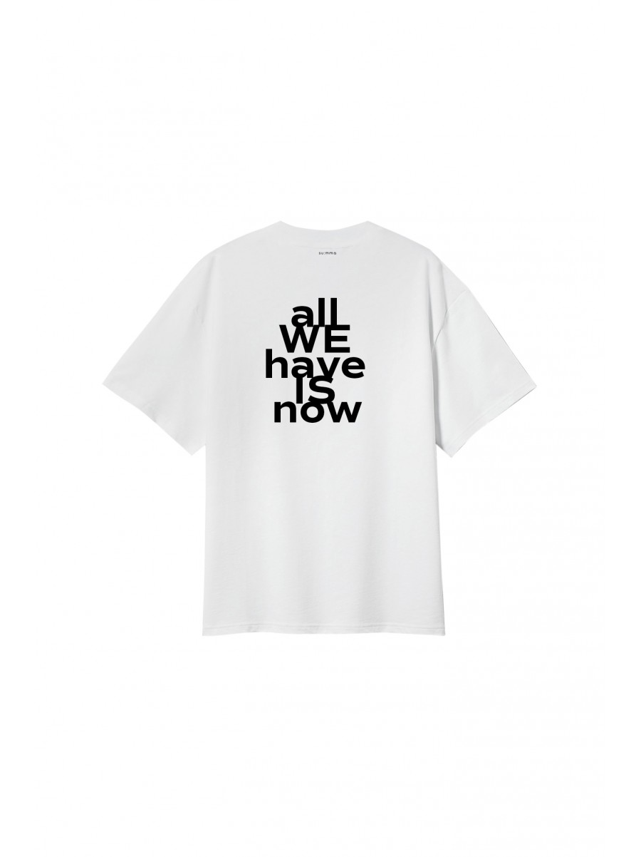 SU:MMA t-shirt all we have is now - white